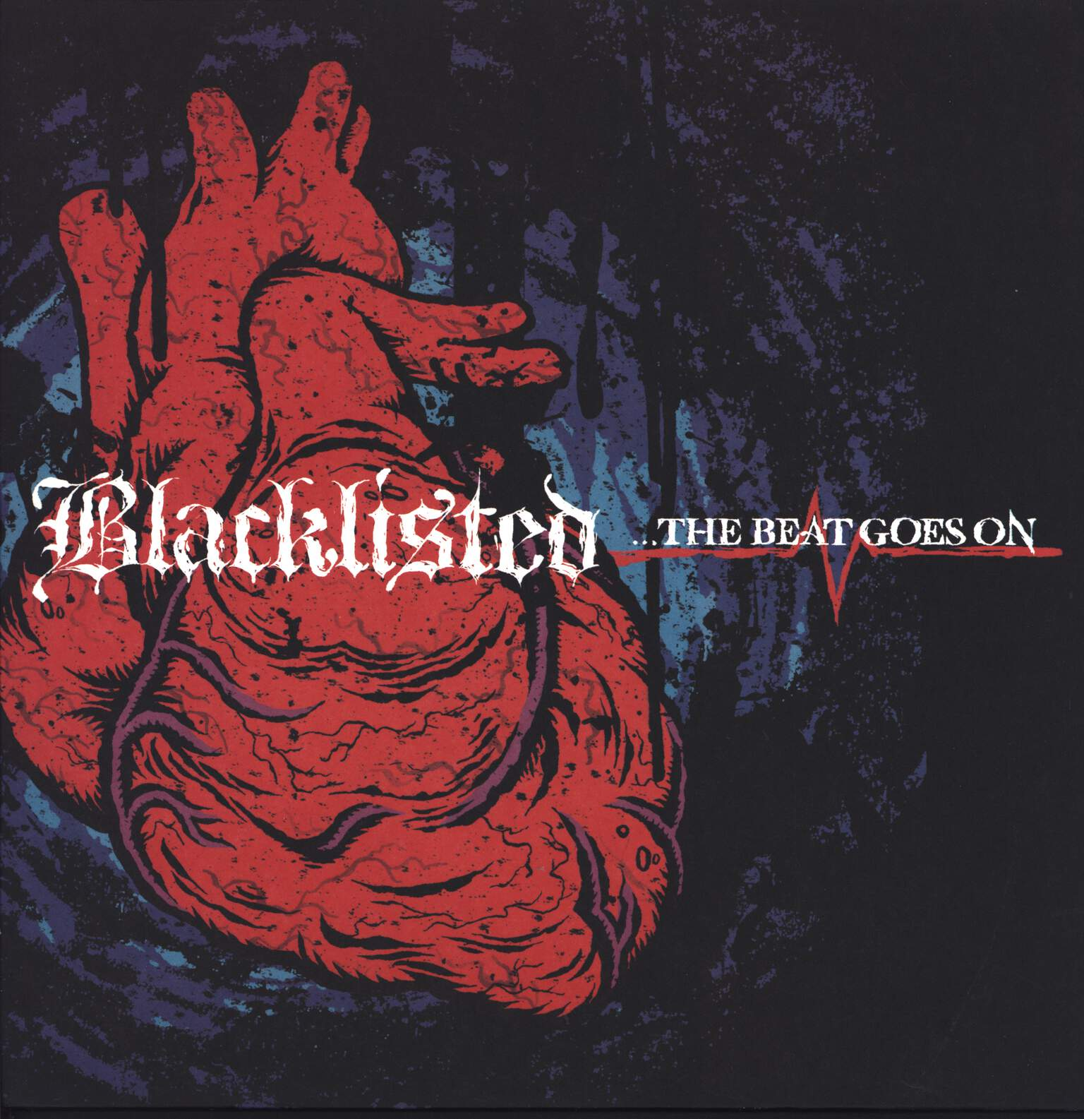 Blacklisted: ...The Beat Goes On, LP (Vinyl)