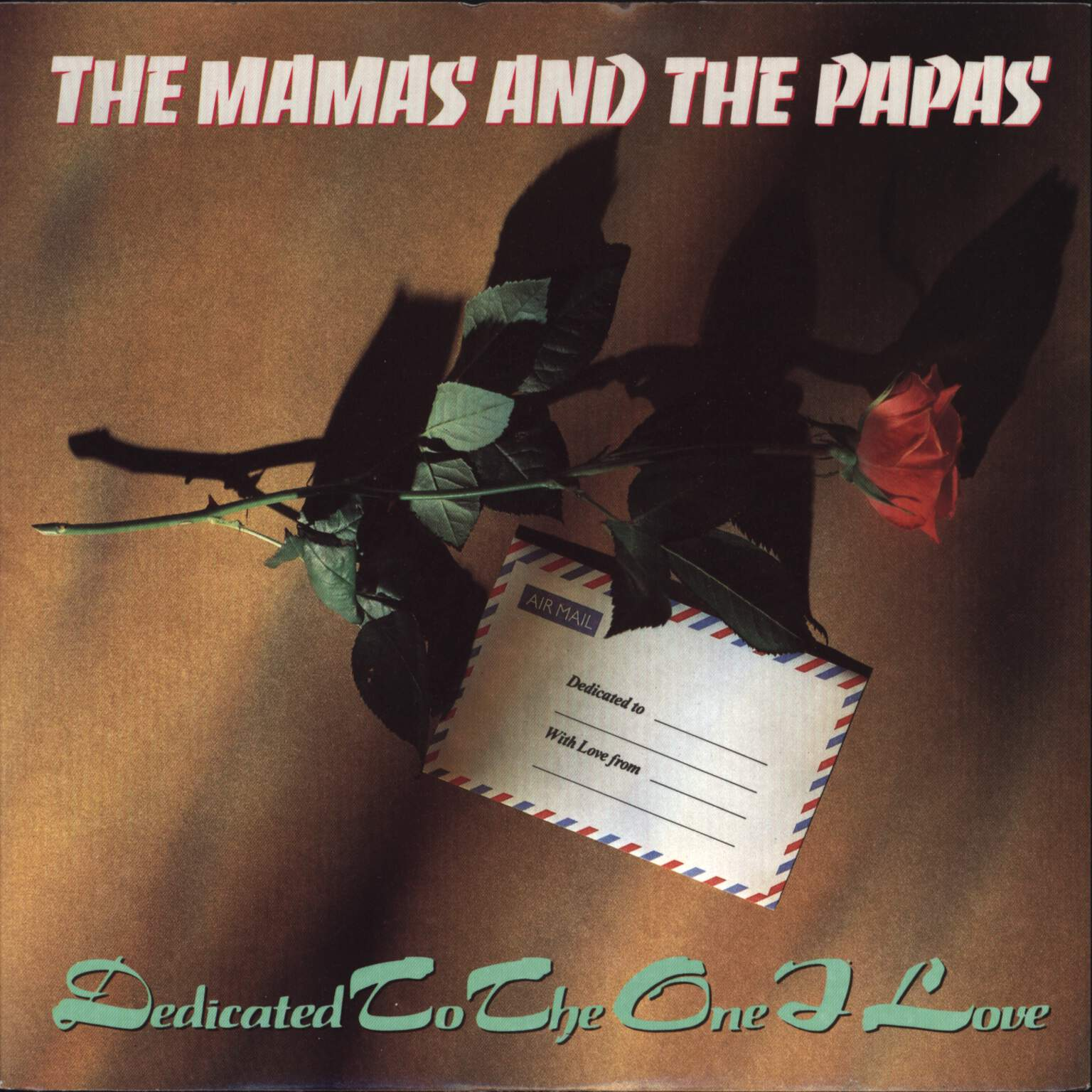 "The Mamas & The Papas: Dedicated To The One I Love, 7"" Single (Vinyl)"