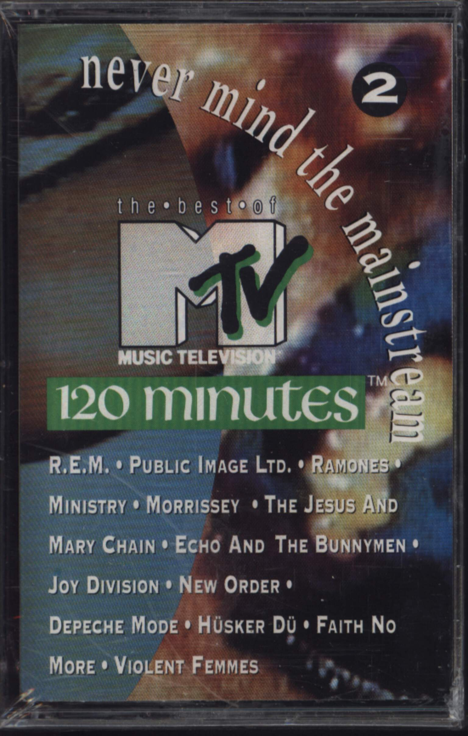 Various: Never Mind The Mainstream...The Best Of MTV's 120 Minutes Vol. 2, Compact Cassette