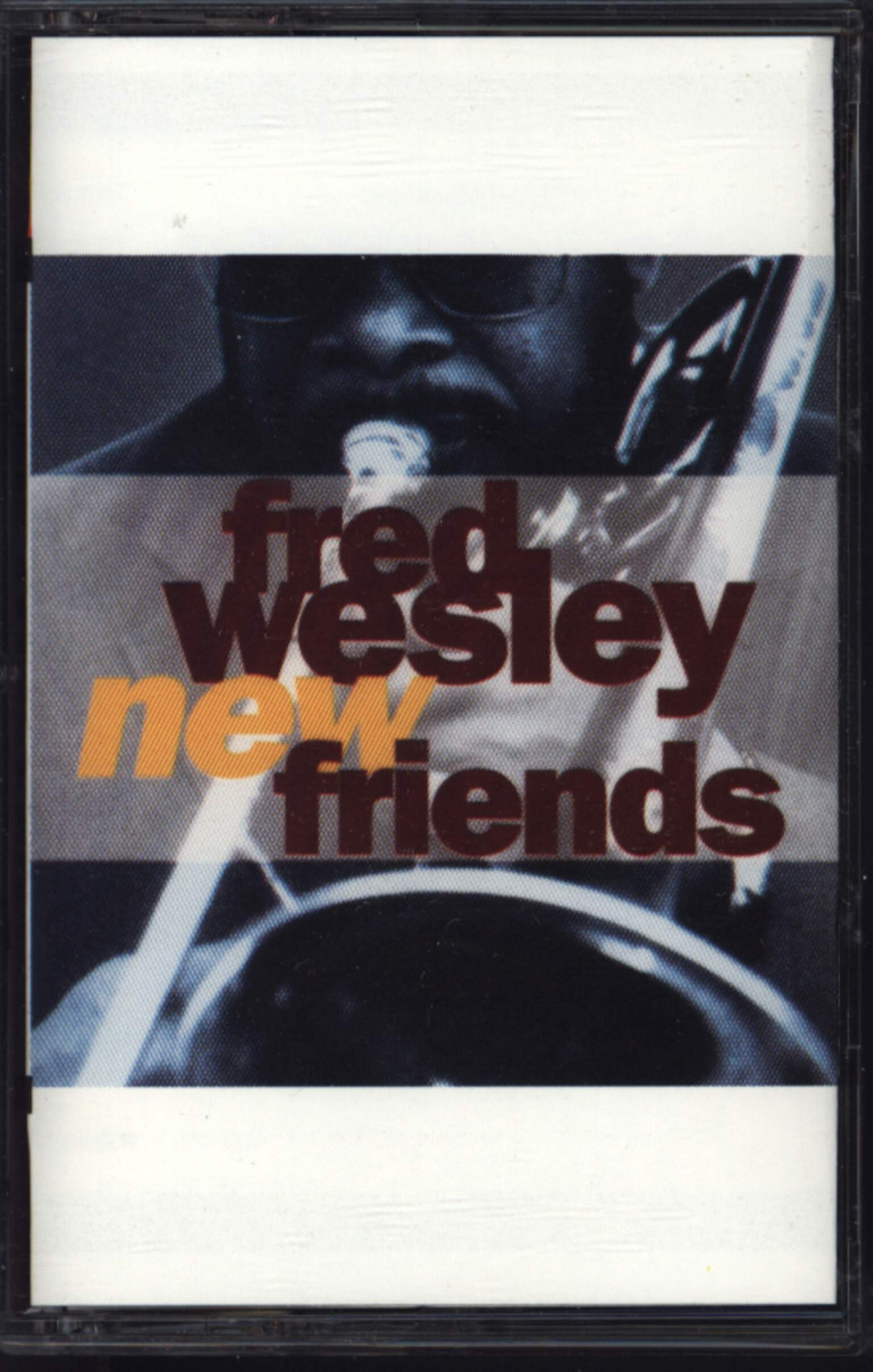 Fred Wesley: New Friends, Compact Cassette