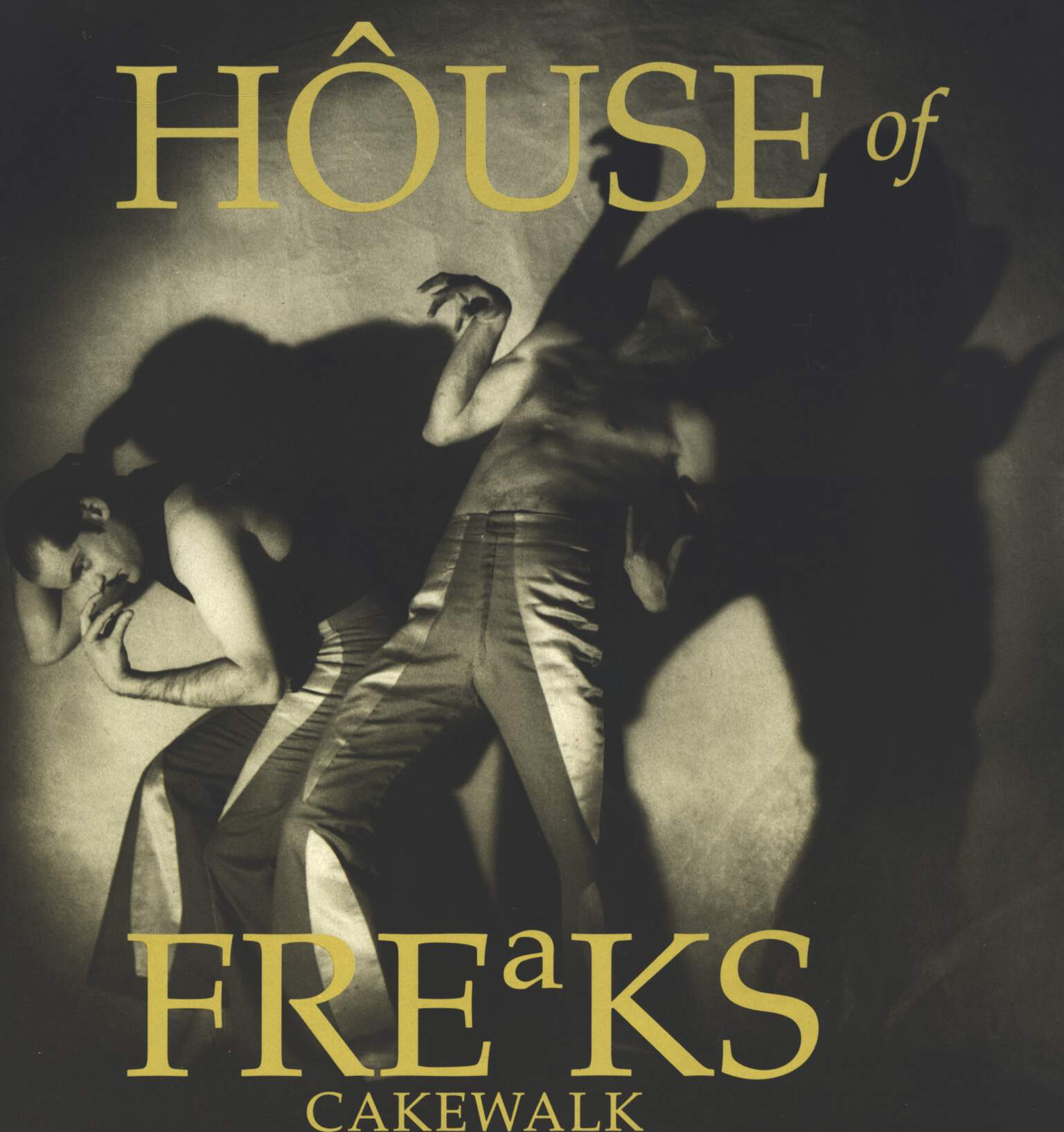 House Of Freaks: Cakewalk, LP (Vinyl)