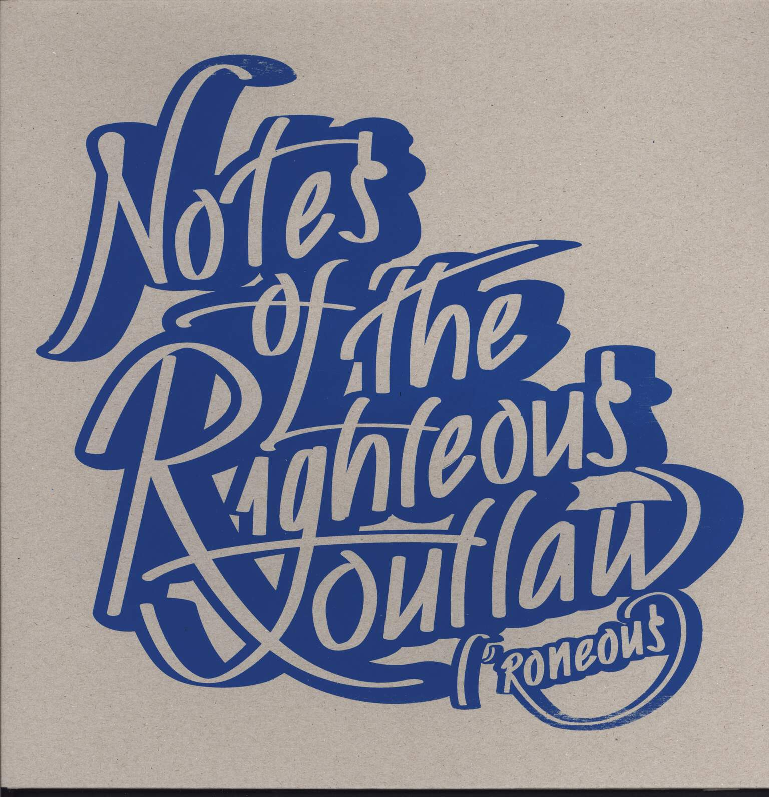 L*Roneous: Notes Of The Righteous Outlaw, LP (Vinyl)