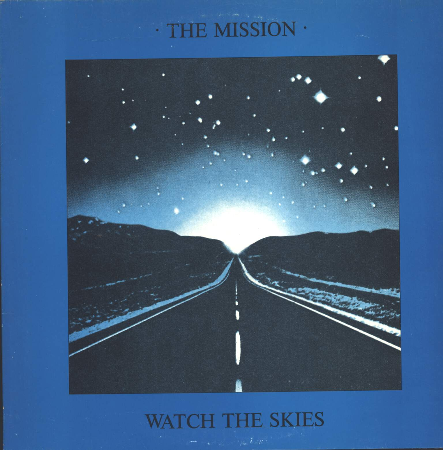The Mission: Watch The Skies, LP (Vinyl)