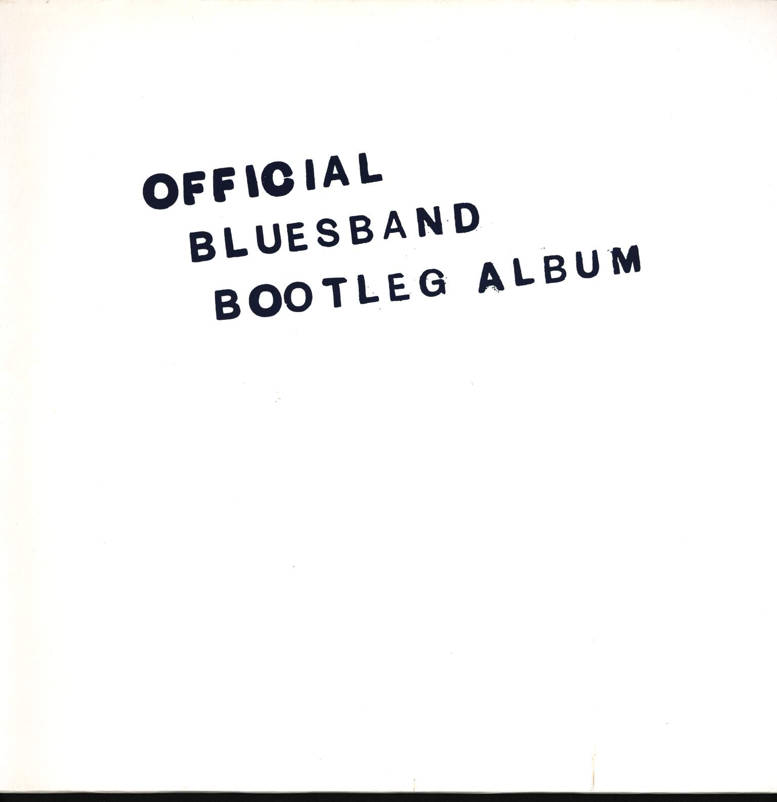 The Blues Band: Official Bluesband Bootleg Album, LP (Vinyl)
