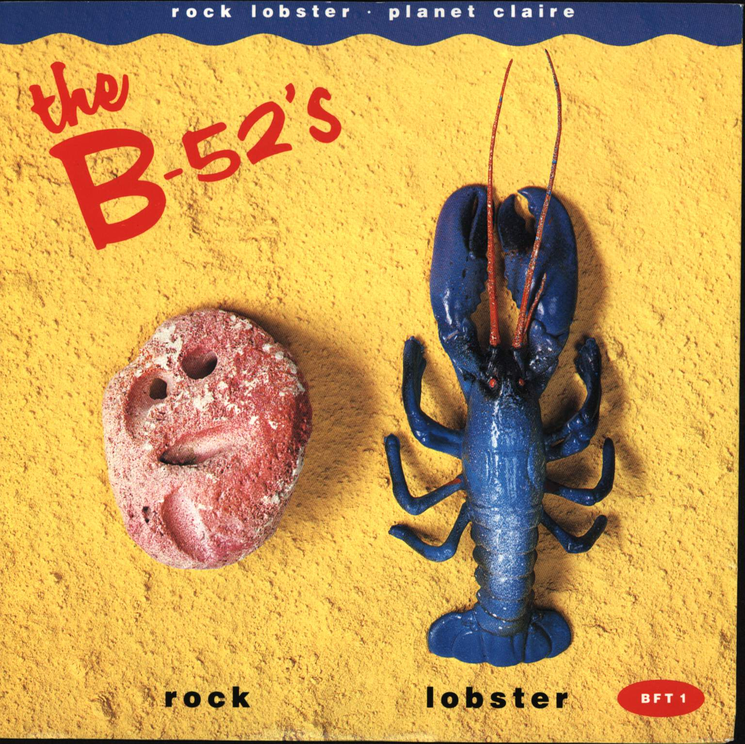 "The B-52's: Rock Lobster / Planet Claire, 7"" Single (Vinyl)"