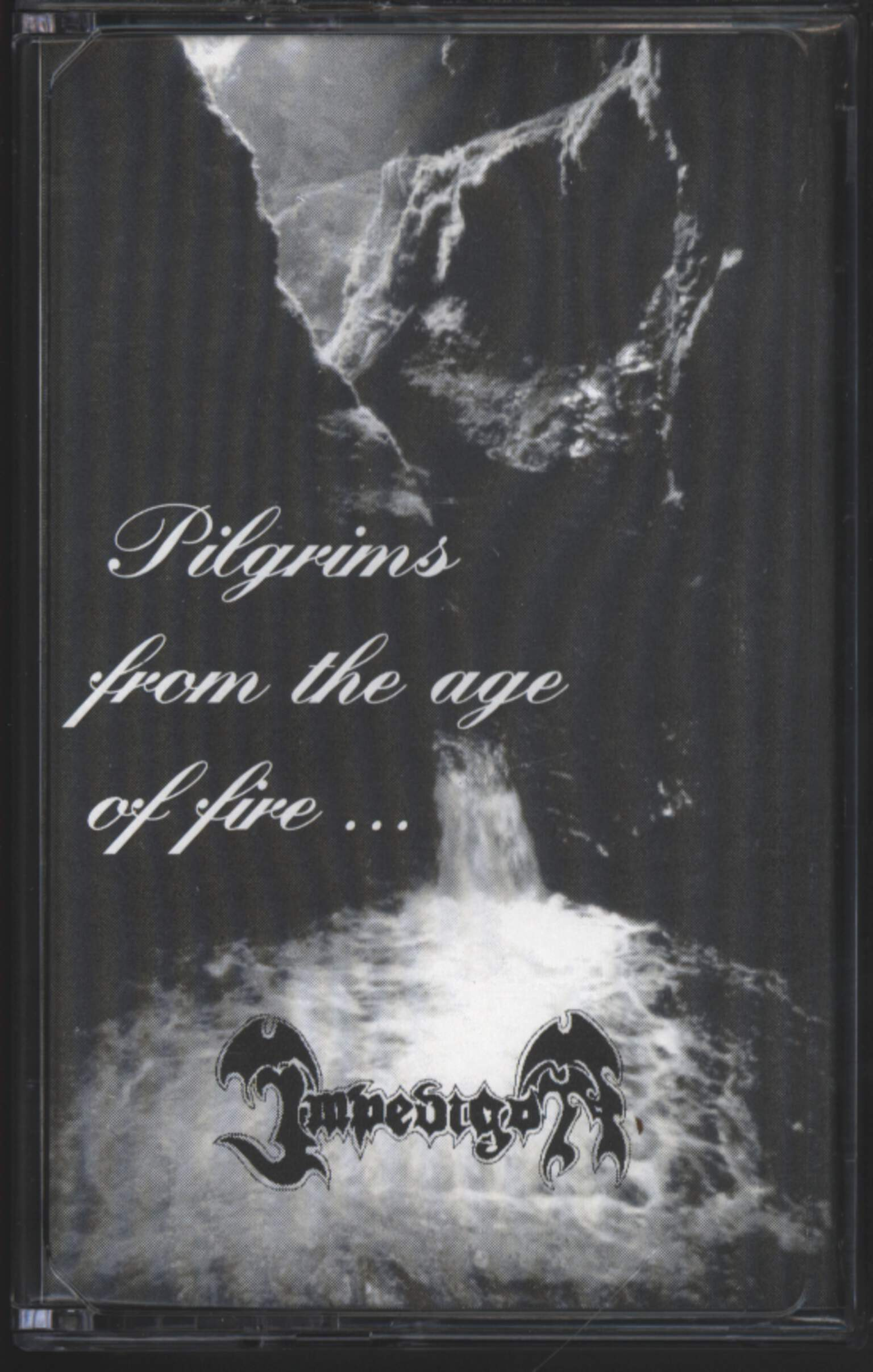Impedigon: Pilgrims from the Age of Fire, Compact Cassette