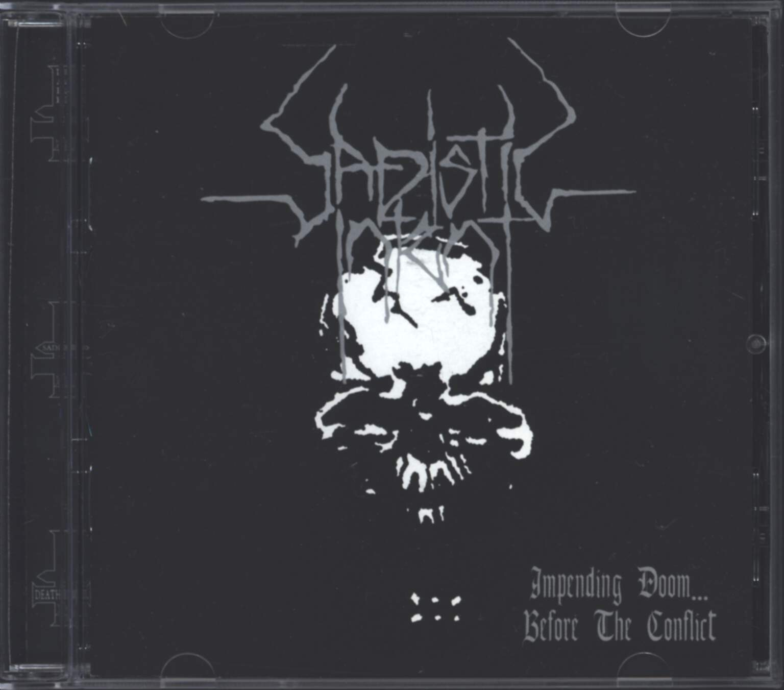 Sadistic Intent: Impending Doom... Before The Conflict, CD