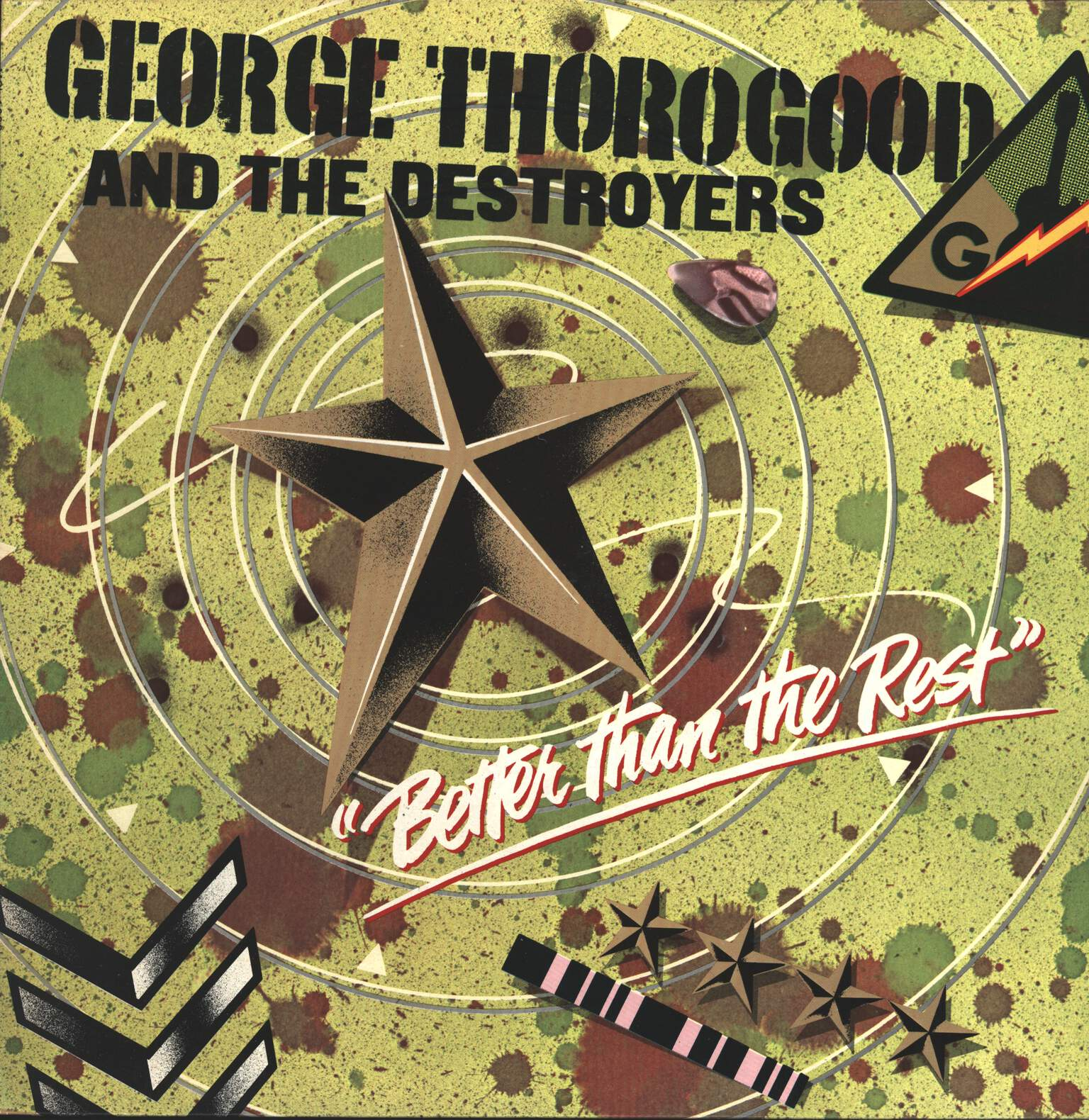 George Thorogood & The Destroyers: Better Than The Rest, LP (Vinyl)