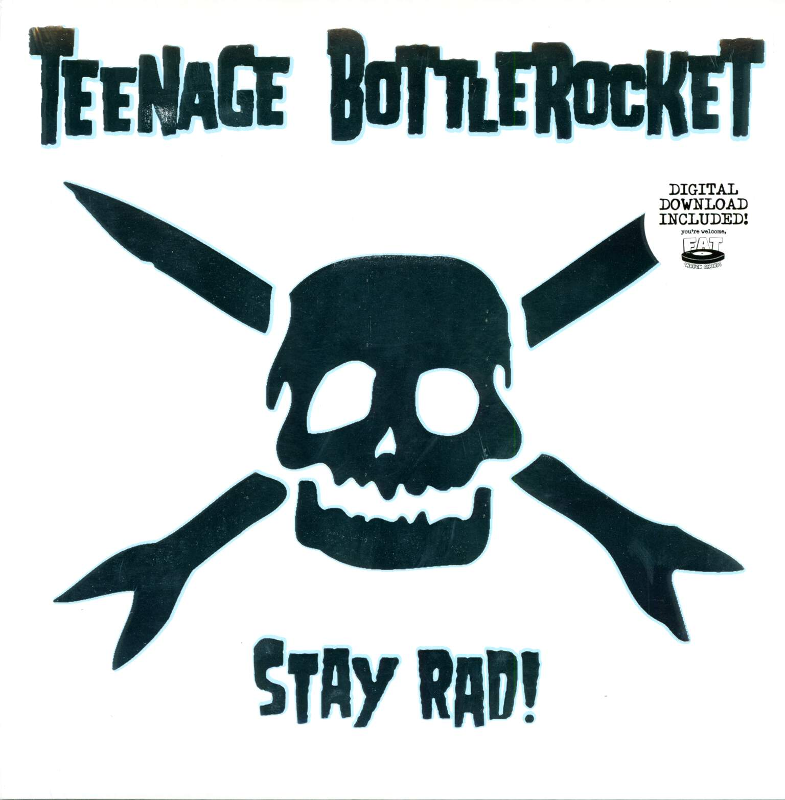 Teenage Bottlerocket: Stay Rad!, 1×LP (Vinyl)