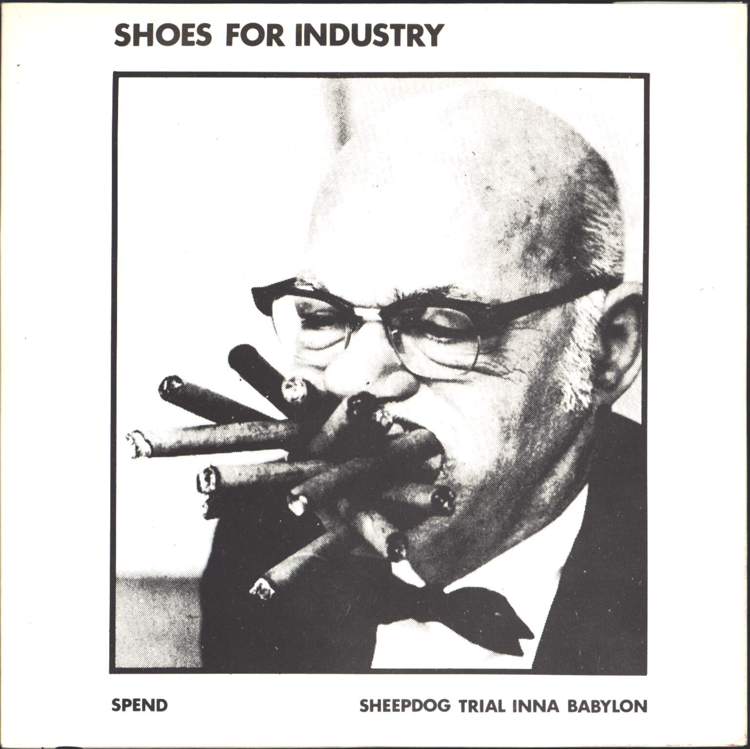 "Shoes For Industry: Spend / Sheepdog Trial Inna Babylon, 1×7"" Single (Vinyl)"