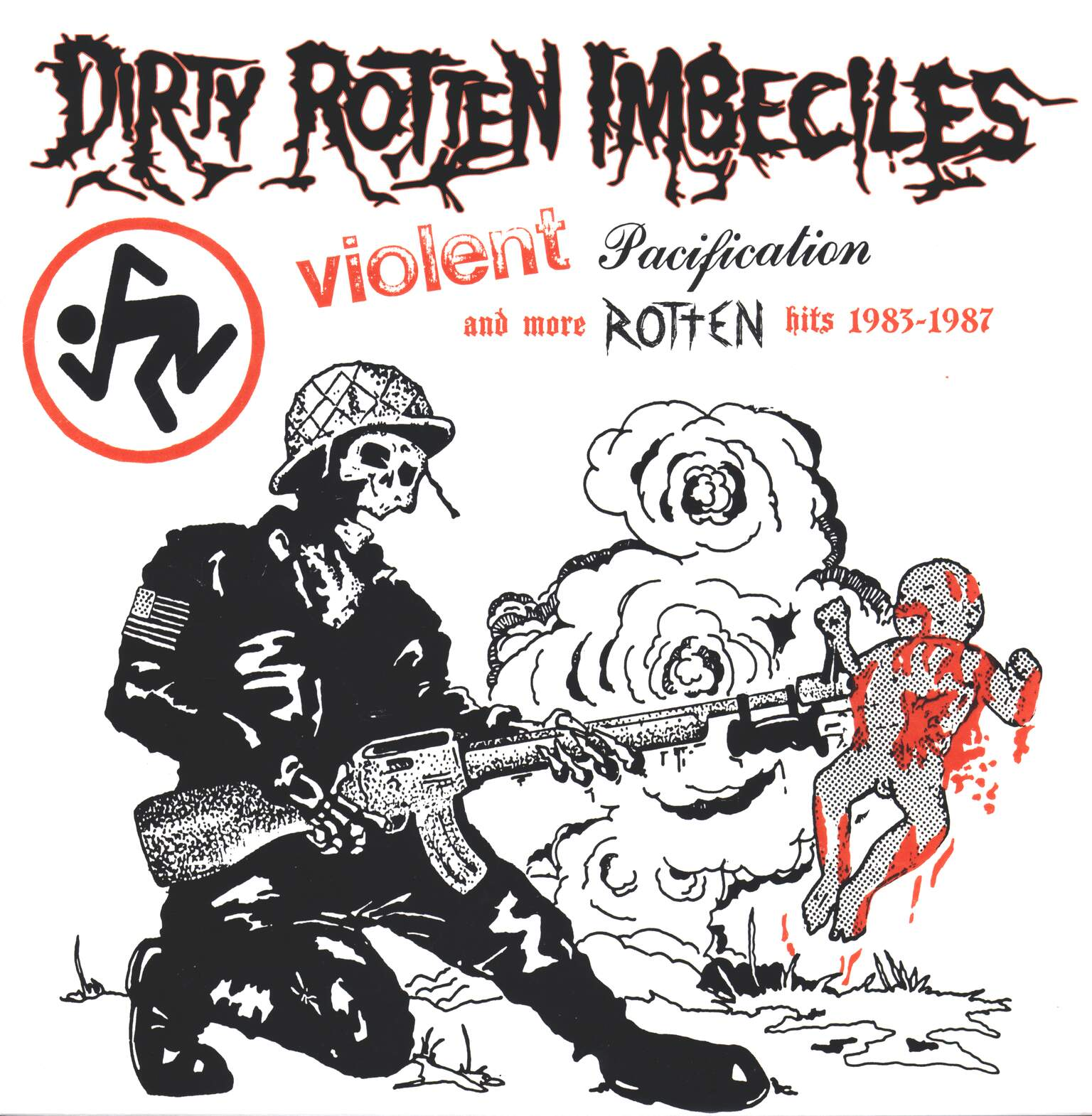 Dirty Rotten Imbeciles: Violent Pacification And More Rotten Hits 1983-1987, 1×LP (Vinyl)