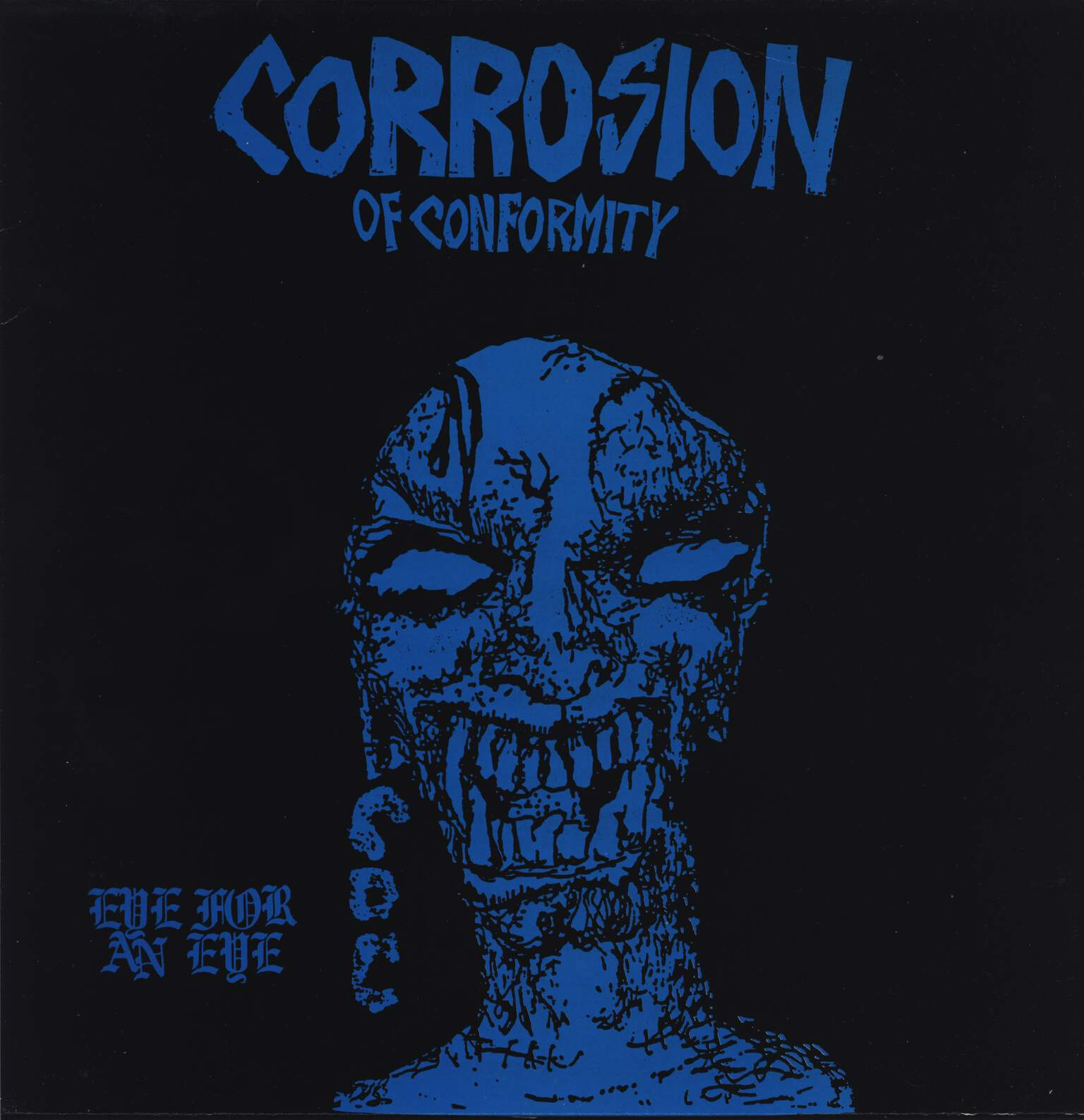 Corrosion Of Conformity: Eye For An Eye, LP (Vinyl)