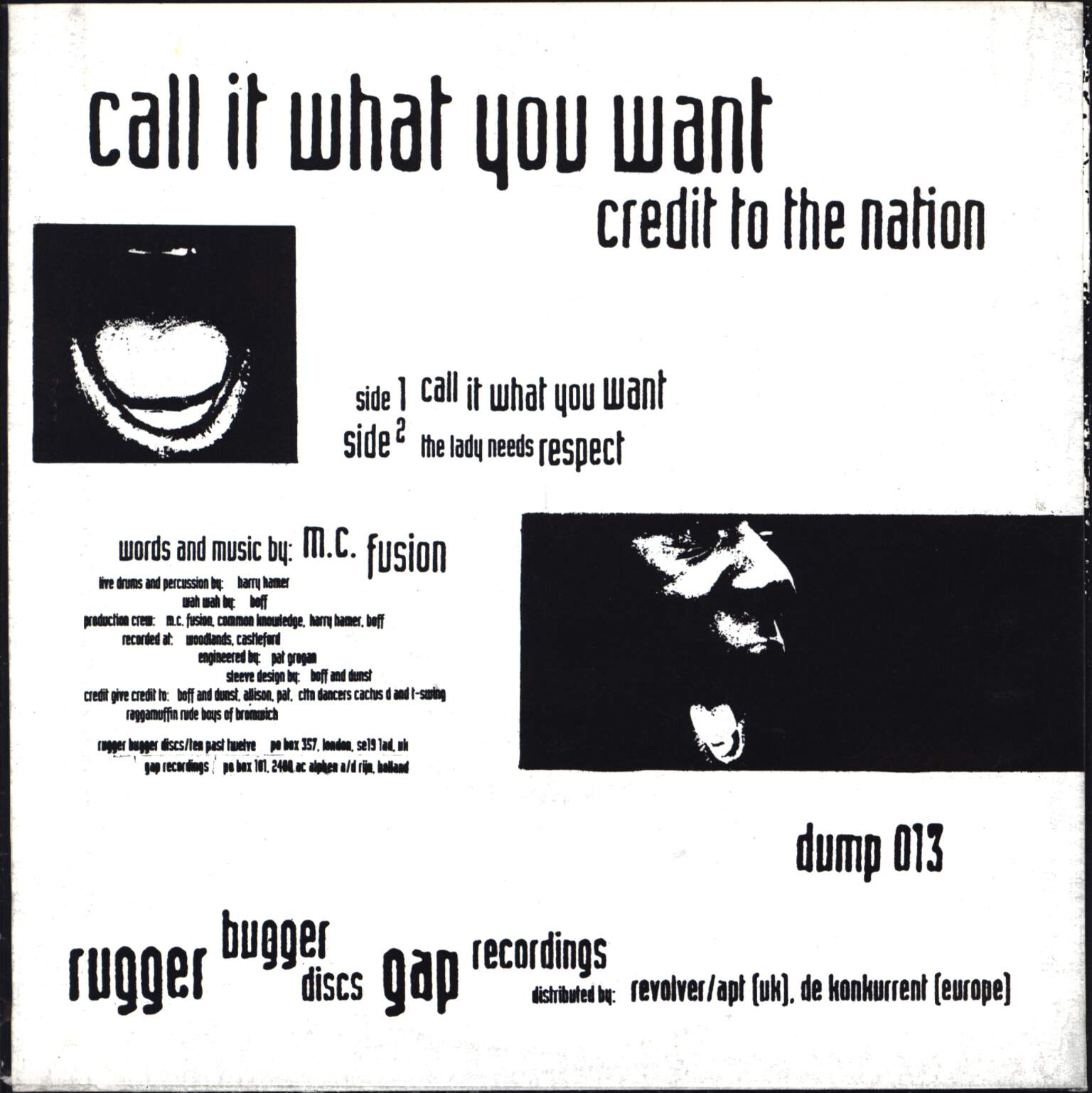 "Credit To the Nation: Call It What You Want, 7"" Single (Vinyl)"