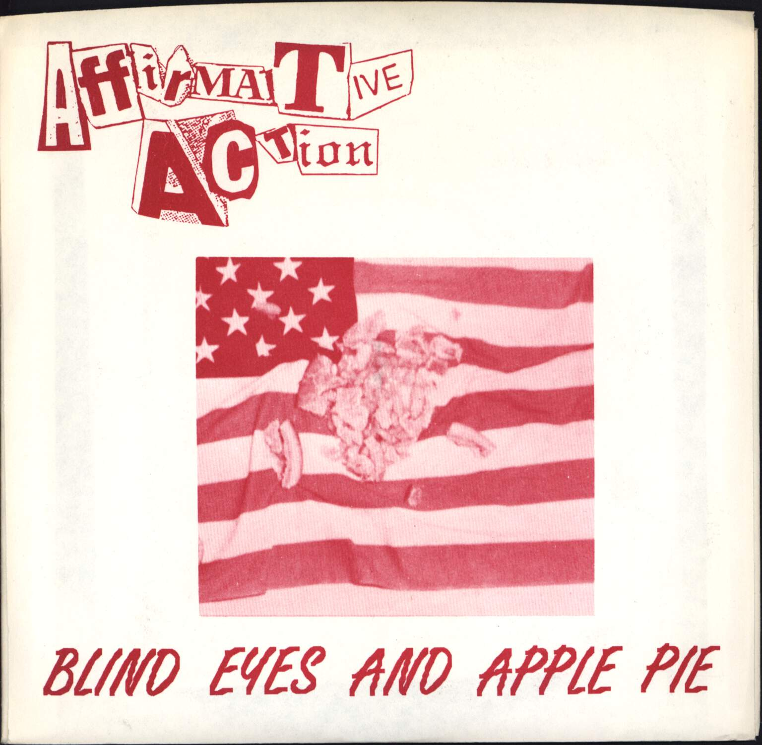 "Affirmative Action: Blind Eyes And Apple Pie, 7"" Single (Vinyl)"