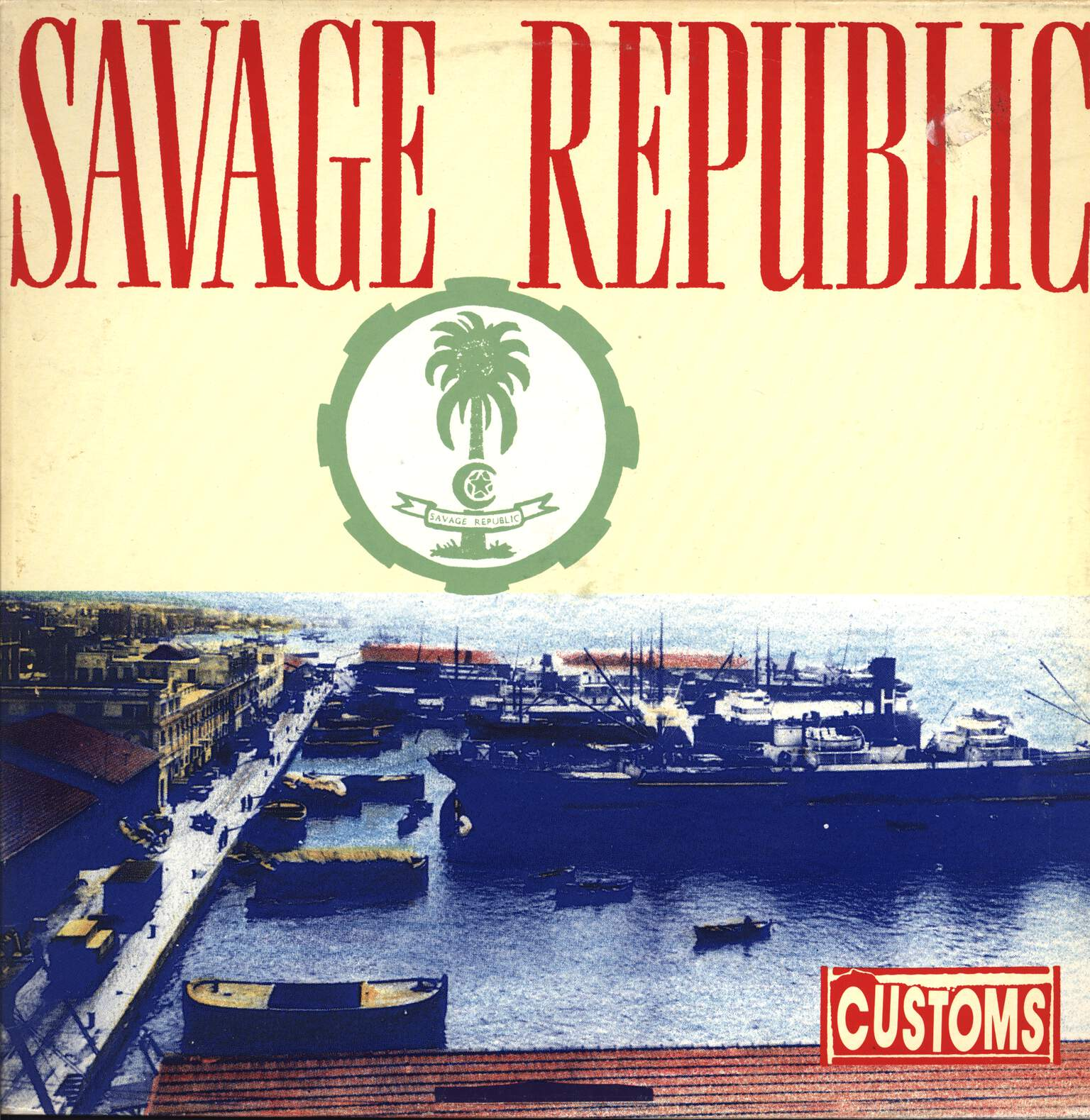Savage Republic: Customs, LP (Vinyl)