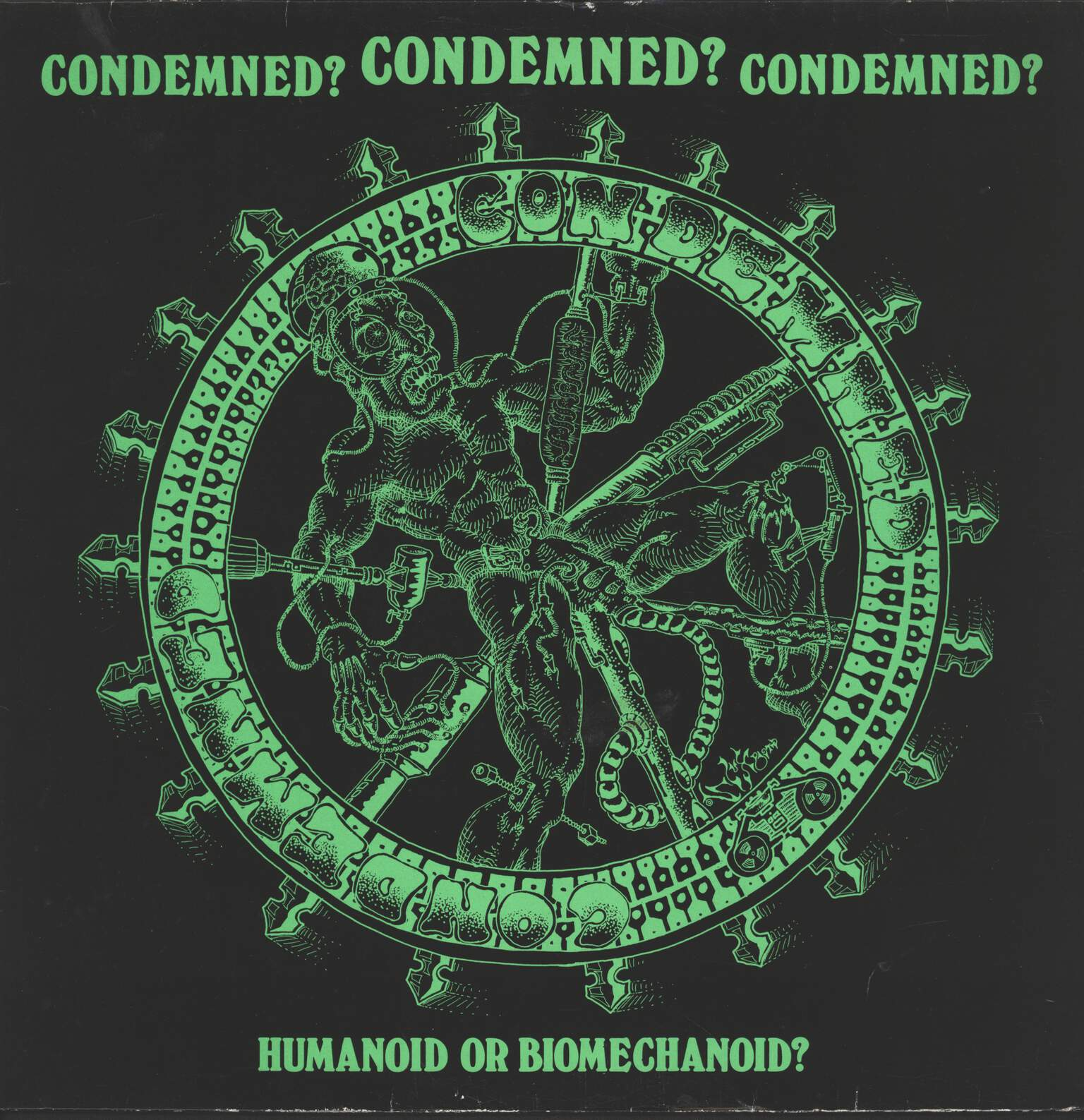 Condemned?: Humanoid Or Biomechanoid?, LP (Vinyl)