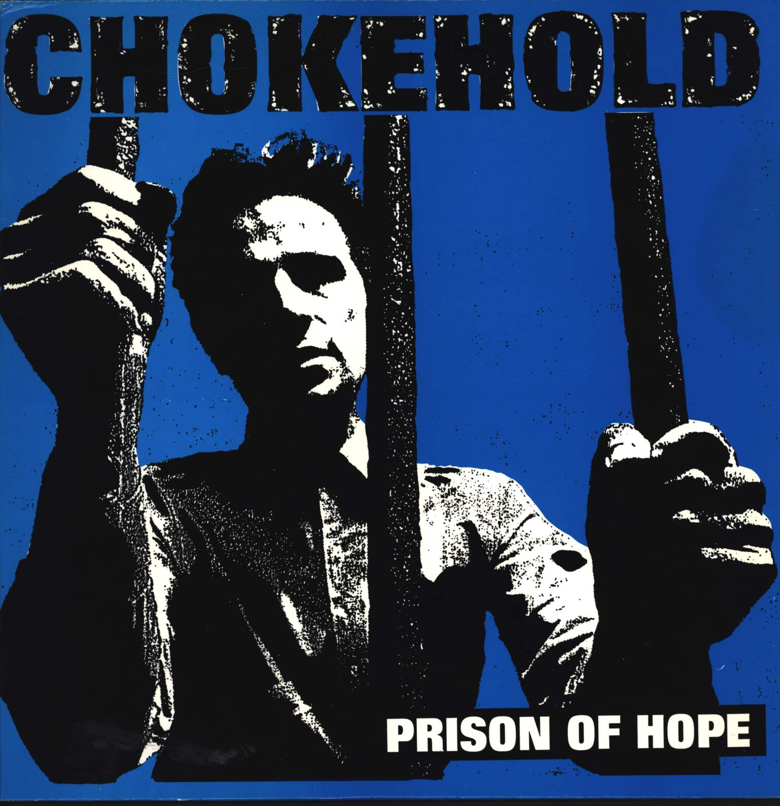 Chokehold: Prison Of Hope, LP (Vinyl)