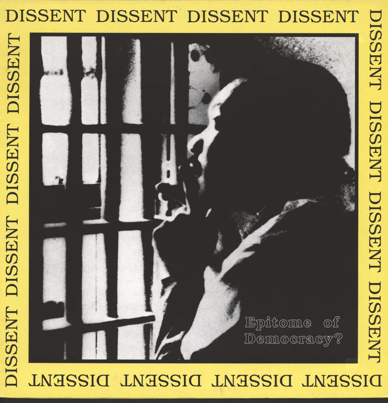 Dissent: Epitome Of Democracy?, LP (Vinyl)