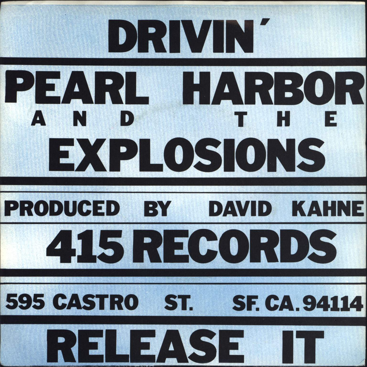 "Pearl Harbor And The Explosions: Drivin', 7"" Single (Vinyl)"