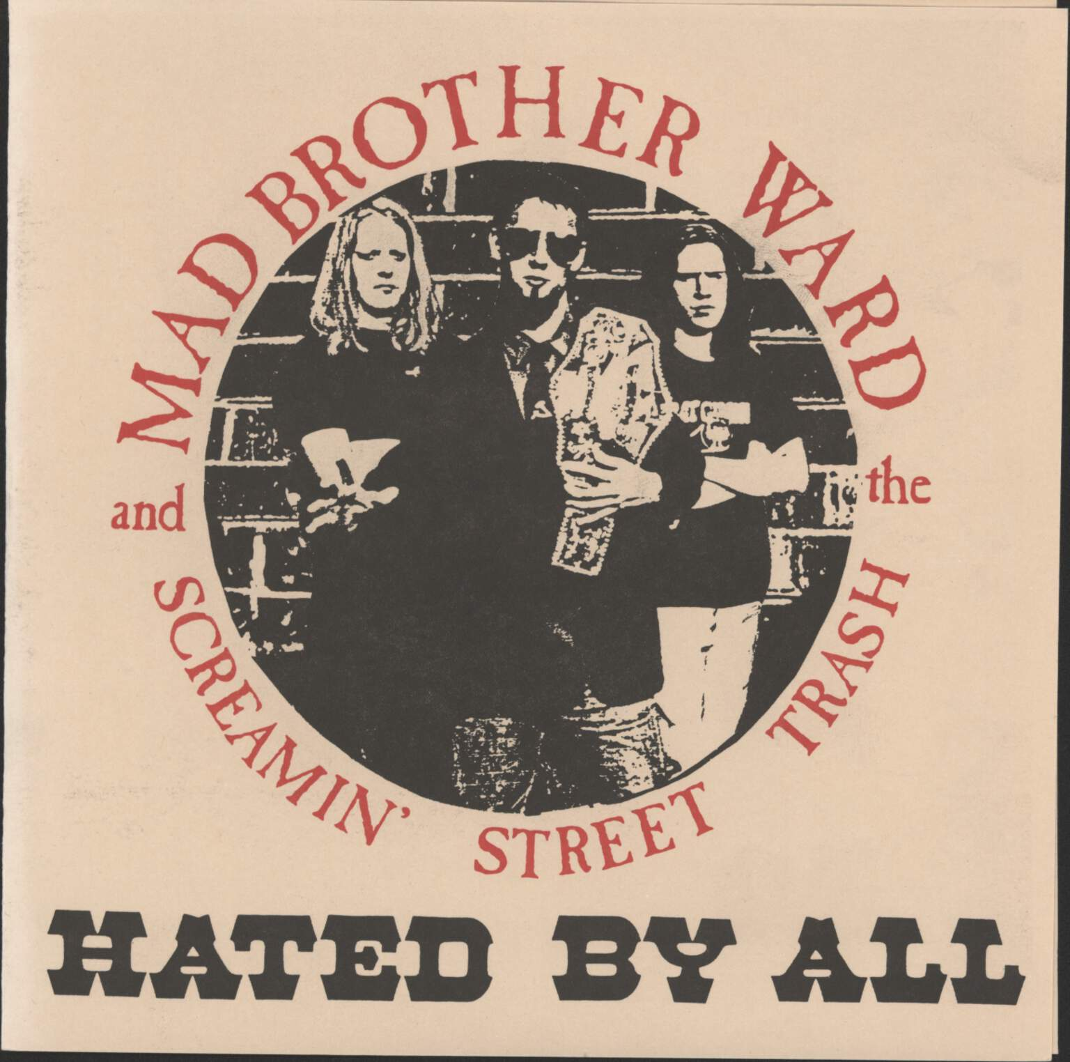 "Mad Brother Ward And The Screamin' Street Trash: Hated By All, 7"" Single (Vinyl)"