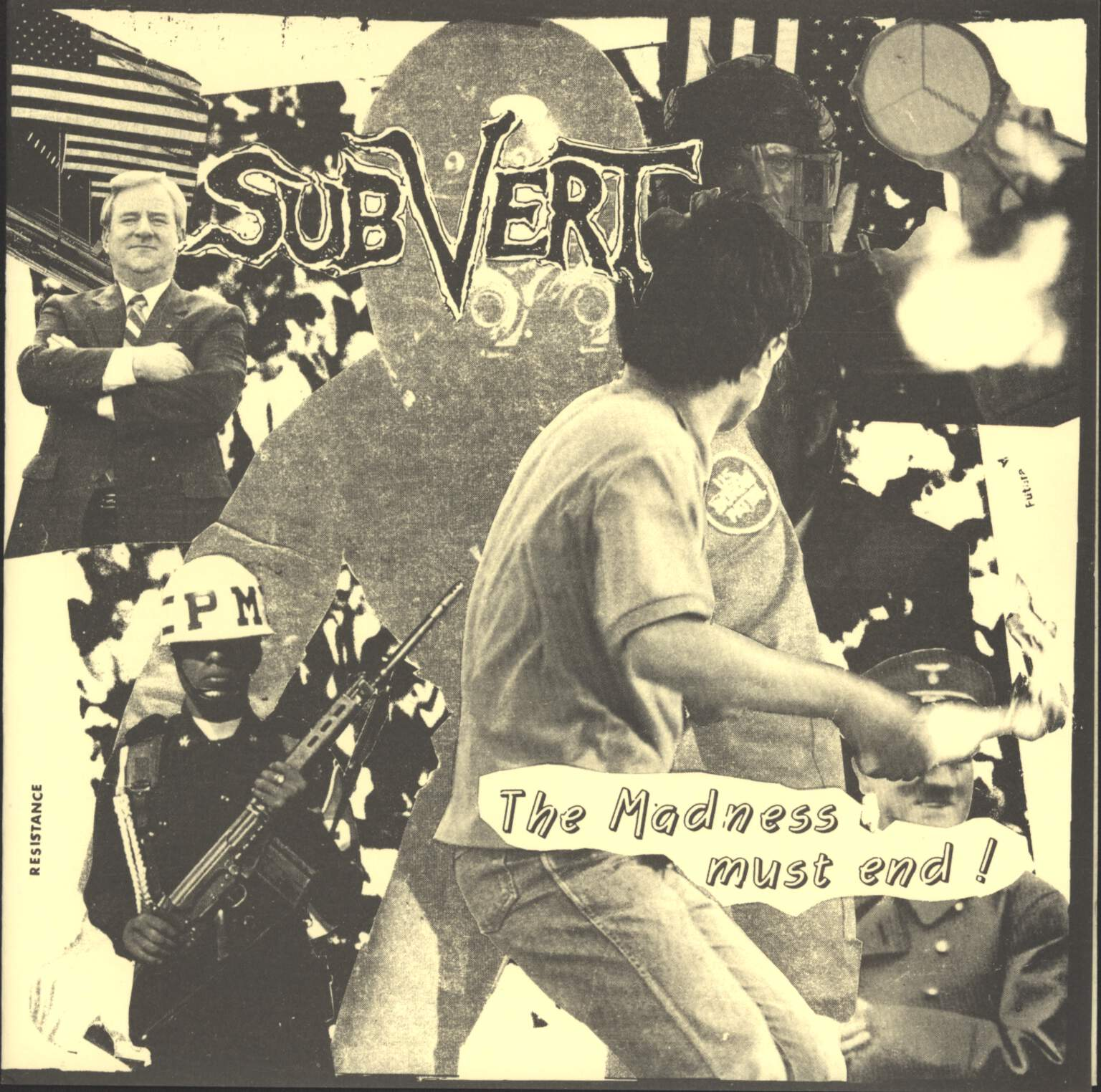 "Subvert: The Madness Must End !, 7"" Single (Vinyl)"