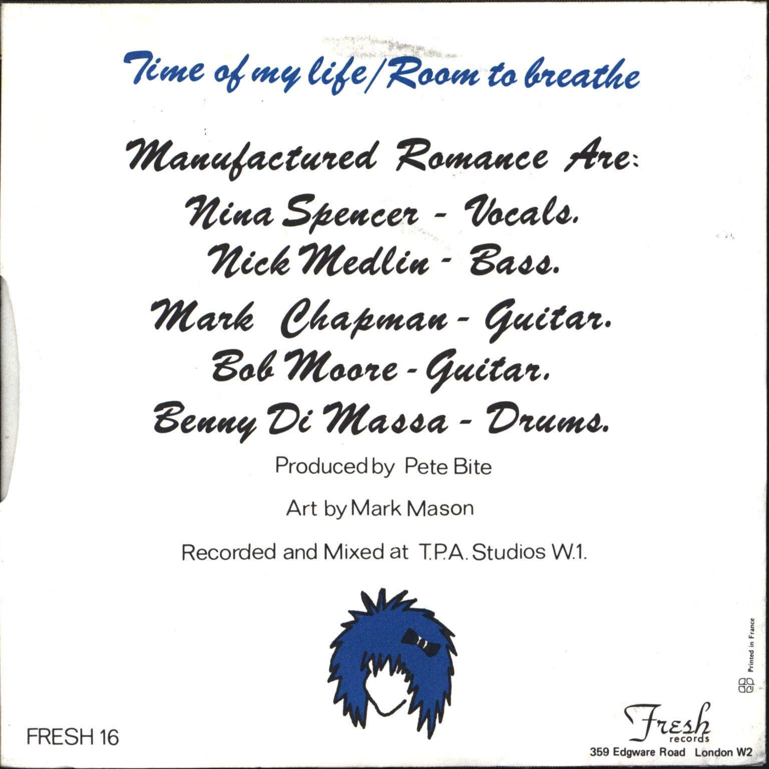 "Manufactured Romance: The Time Of My Life / Room To Breathe, 7"" Single (Vinyl)"