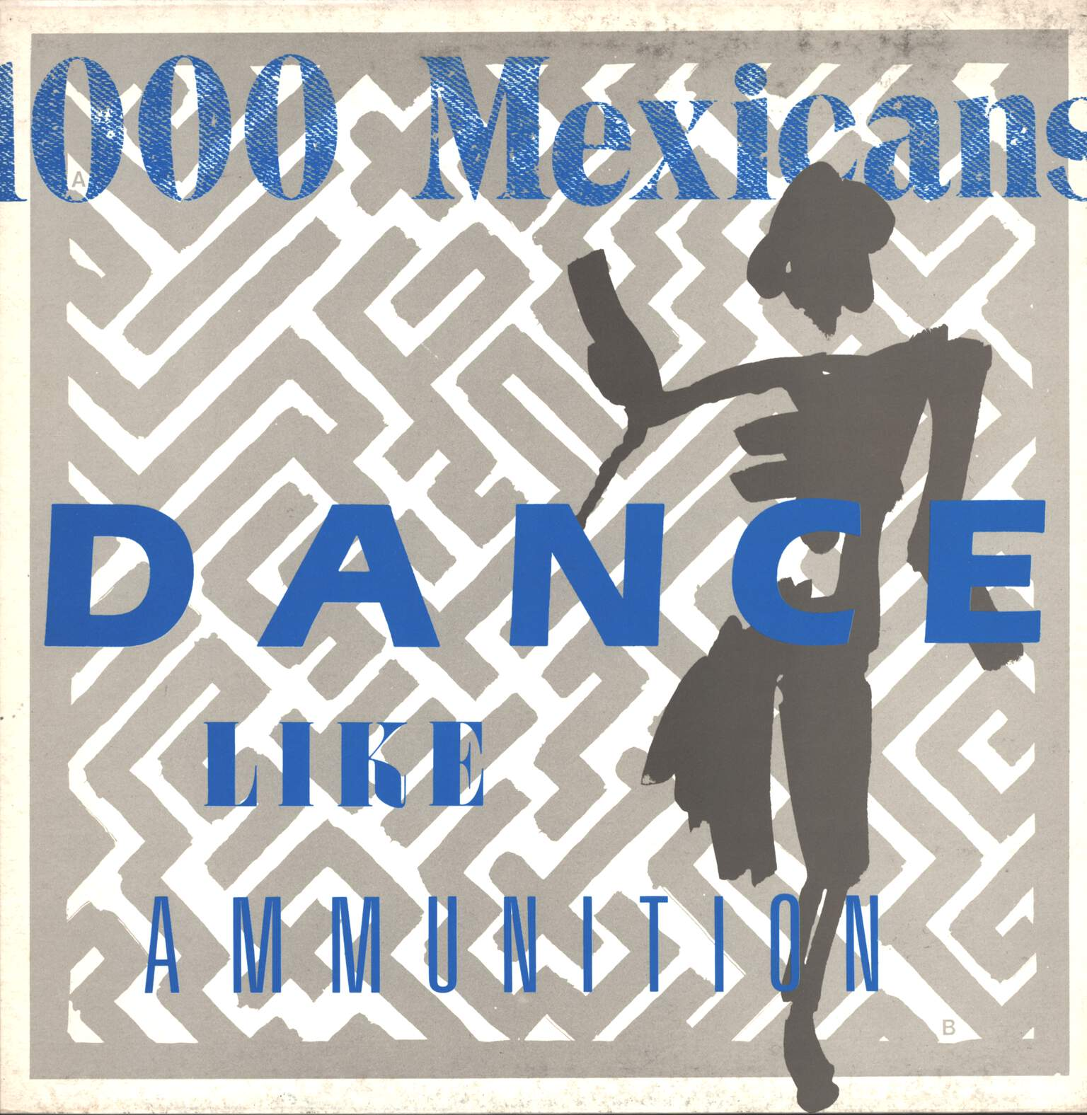 1000 Mexicans: Dance Like Ammunition, LP (Vinyl)