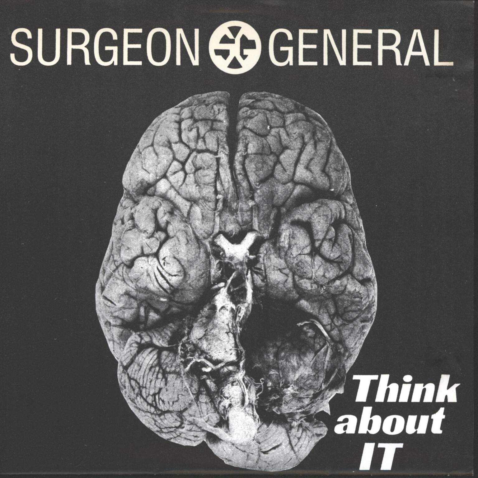 "Surgeon General: Think About It, 7"" Single (Vinyl)"