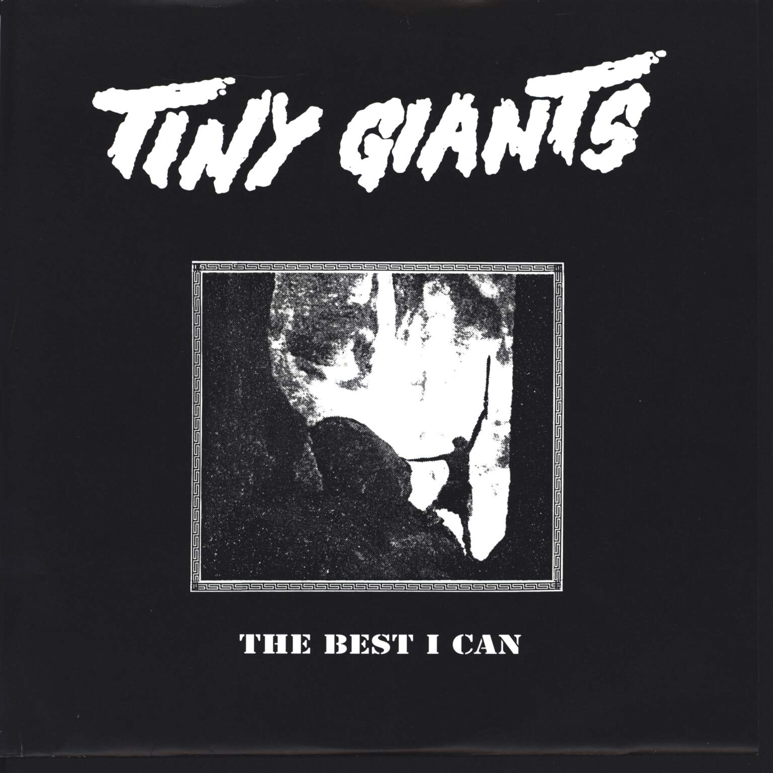 "Tiny Giants: The Best I Can, 10"" Vinyl EP"