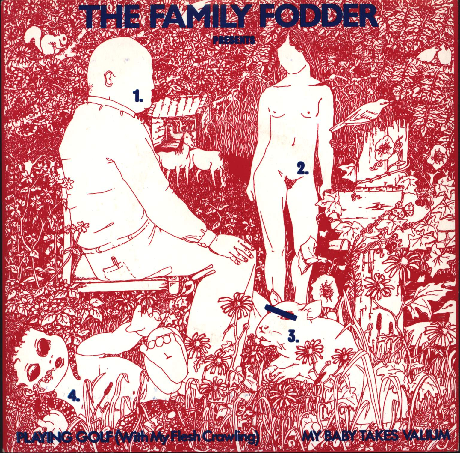 "Family Fodder: Playing Golf (With My Flesh Crawling) / My Baby Takes Valium, 7"" Single (Vinyl)"
