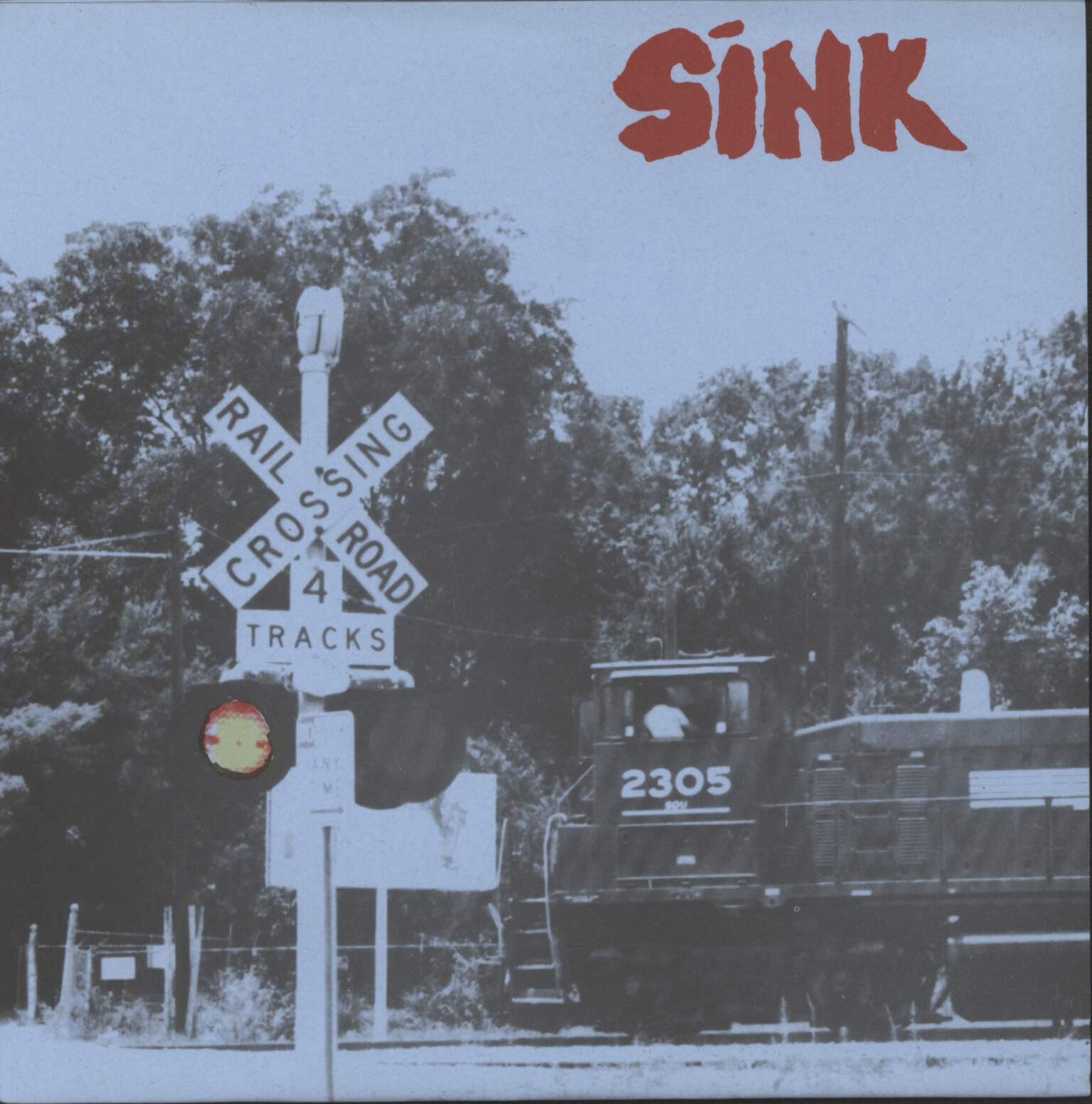 "Sink: On The Tracks Feeling Blue, 7"" Single (Vinyl)"