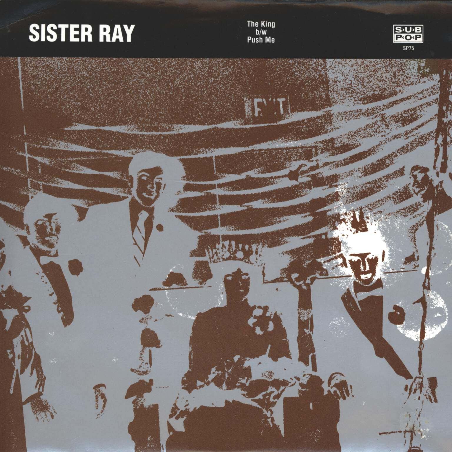 "Sister Ray: King, 7"" Single (Vinyl)"