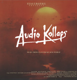 Audio Kollaps: Music From An Extreme Sick World