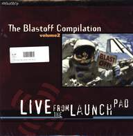 Various: The Blastoff Compilation Volume 2: Live From The Launchpad