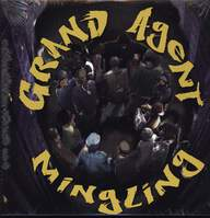 Grand Agent: Mingling (...With Mayham) / Rap Niggaz