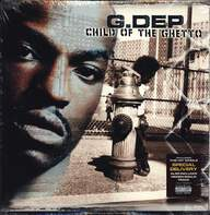 G. Dep: Child Of The Ghetto