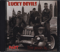 Lucky Devils: Time Passes By...