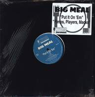 Big Meal: Put It On 'Em / Pimps, Players, Macks