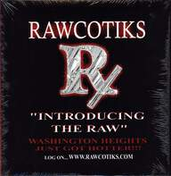 Rawcotiks: Introducing The Raw