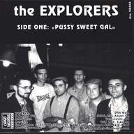 The Explorers (3): Pussy Sweet Gal / Hey Little Bird