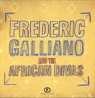 Frederic Galliano And The African Divas: Frederic Galliano And The African Divas