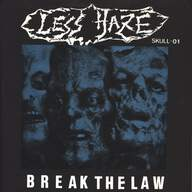 Less Haze: Break The Law