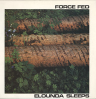 Force Fed: Elounda Sleeps