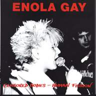 Enola Gay (6): Censored Bodies - Human Fission