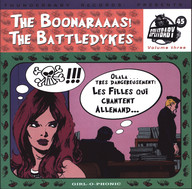 Boonaraaas / Battledykes: Splitbaby 45 Volume Three - Les Filles Qui Chantent Allemand