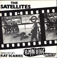The Satellites (2): Human Being / Windscale Boy