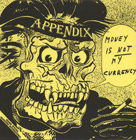 Appendix: Money Is Not My Currency