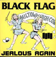 Black Flag: Jealous Again