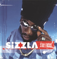 Sizzla: Stay Focus