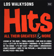 Los Walkysons: Hits, All Their Greatest & More